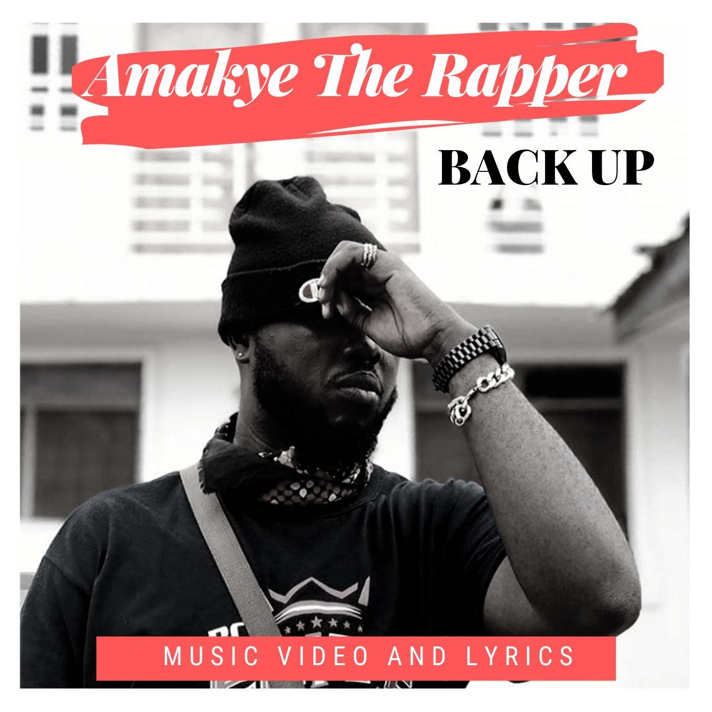 amakye the rapper back up