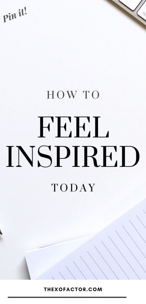 how to feel inspired today