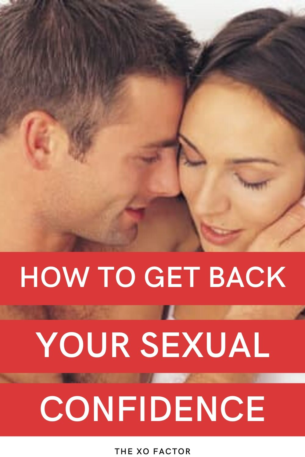 how to get back your sexual confidence