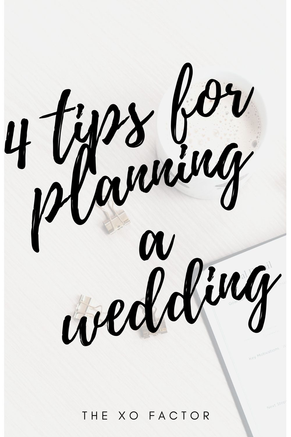 4 tips for planning a wedding