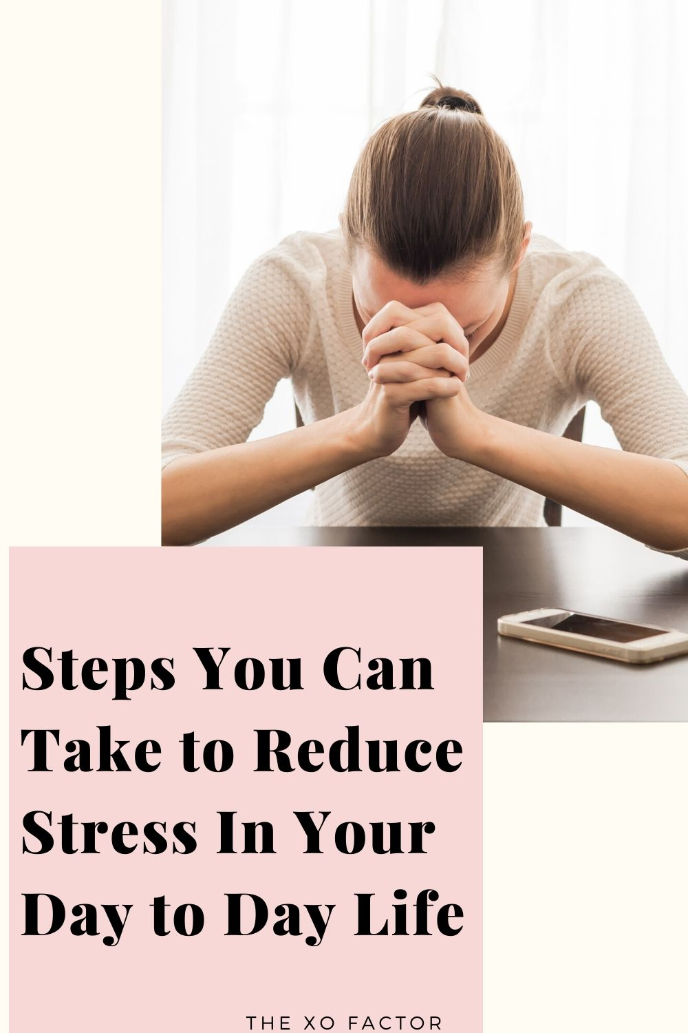 Steps You Can Take to Reduce Stress In Your Day to Day Life