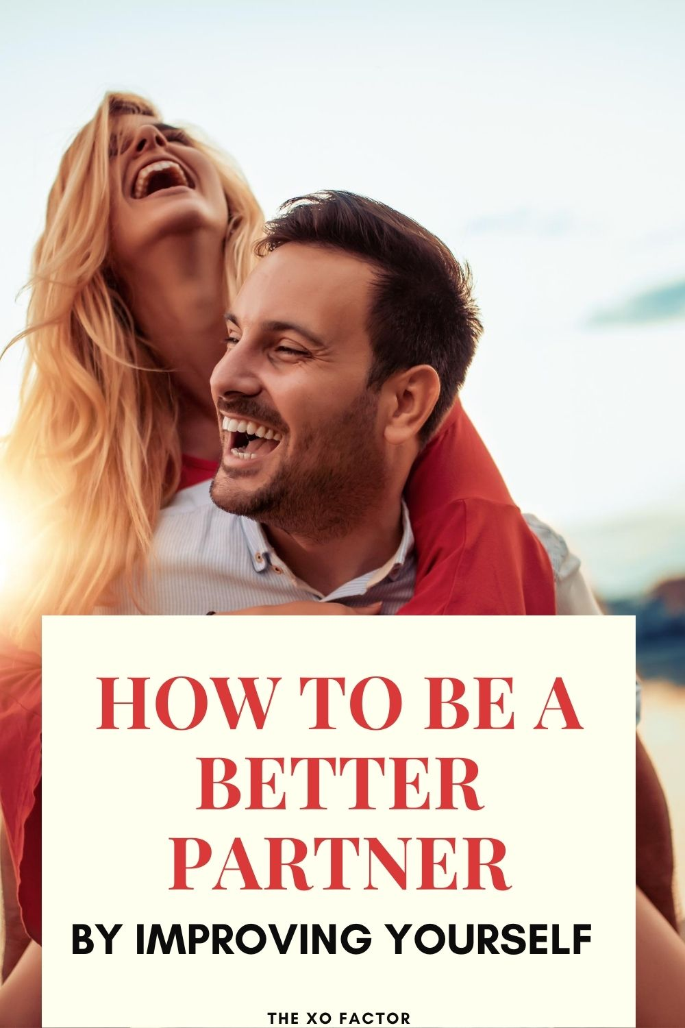 how to be a better partner by improving yourself