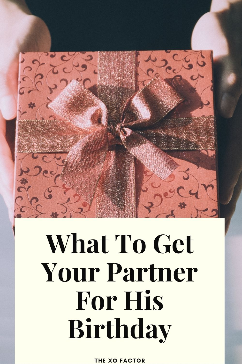 what to get your partner for his birthday
