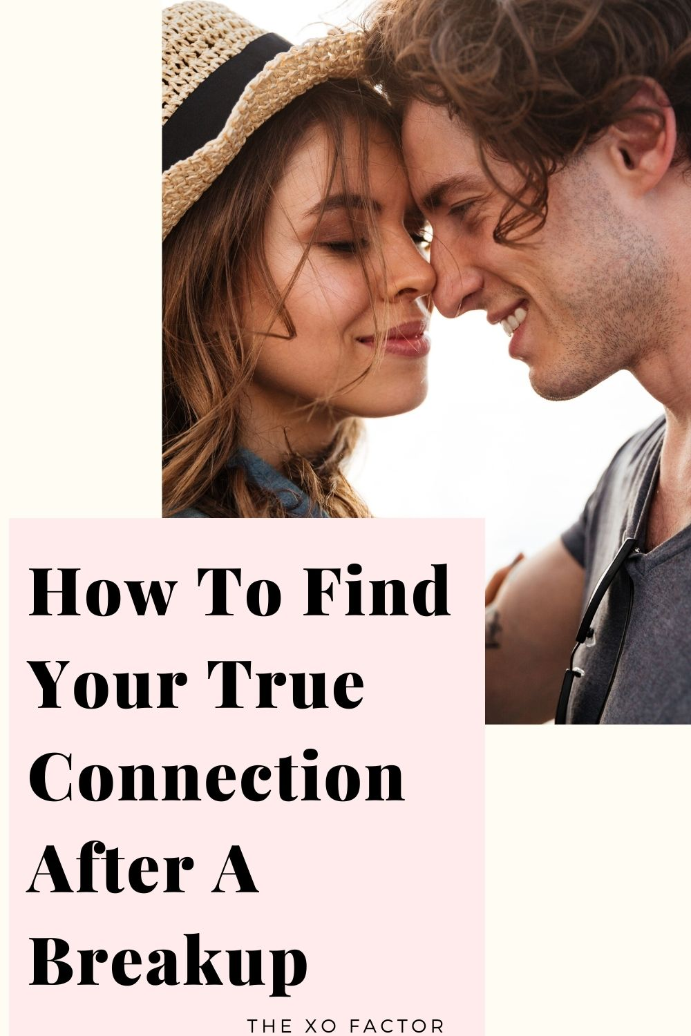 how to find your true connection after a breakup