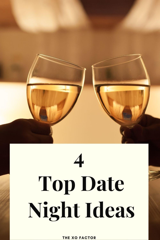 4 top date night ideas
