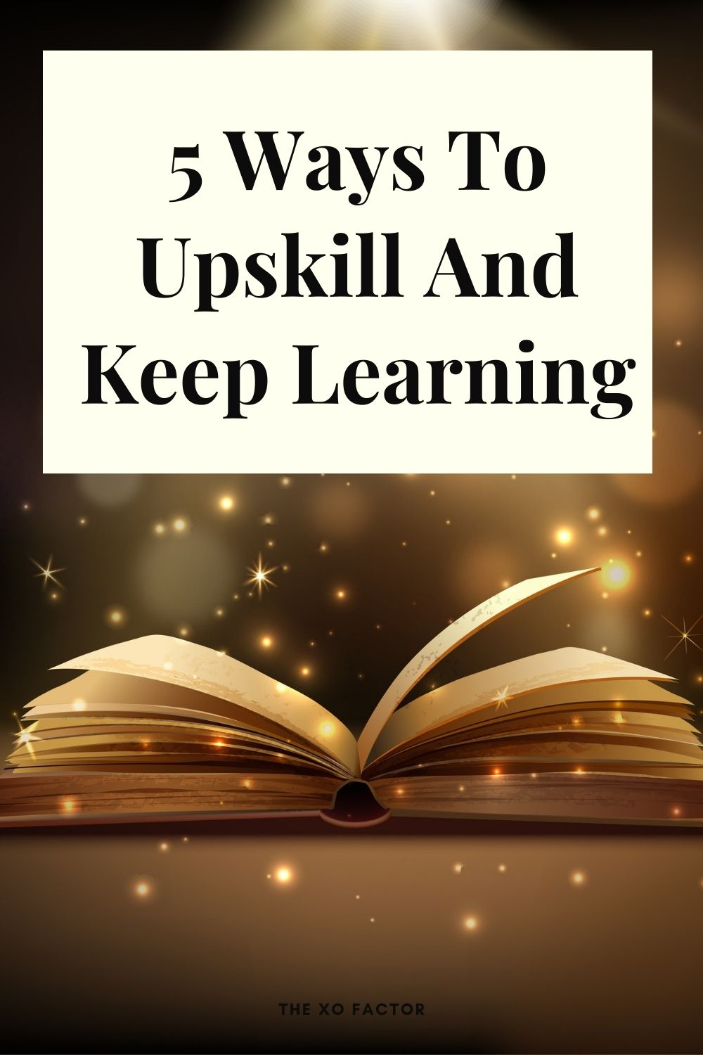 5 ways to Upskill and keep learning