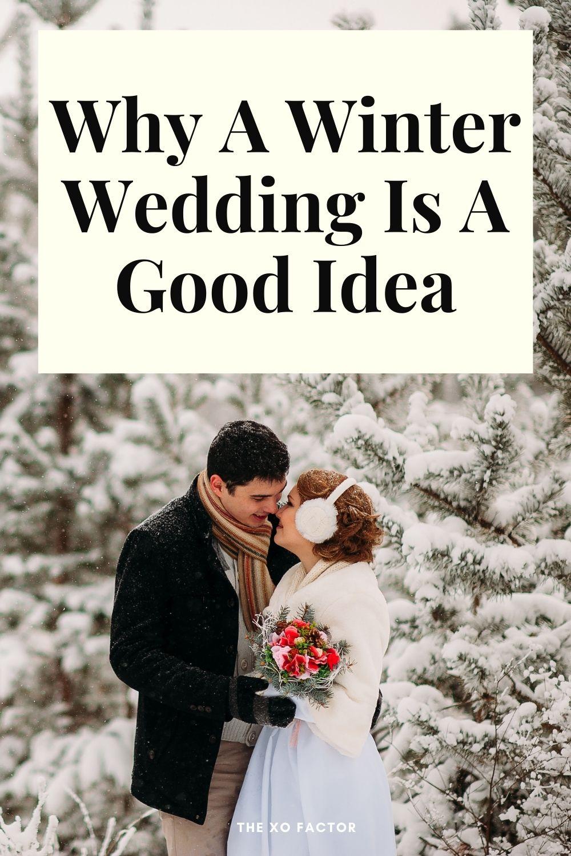 Why a winter wedding is a good idea