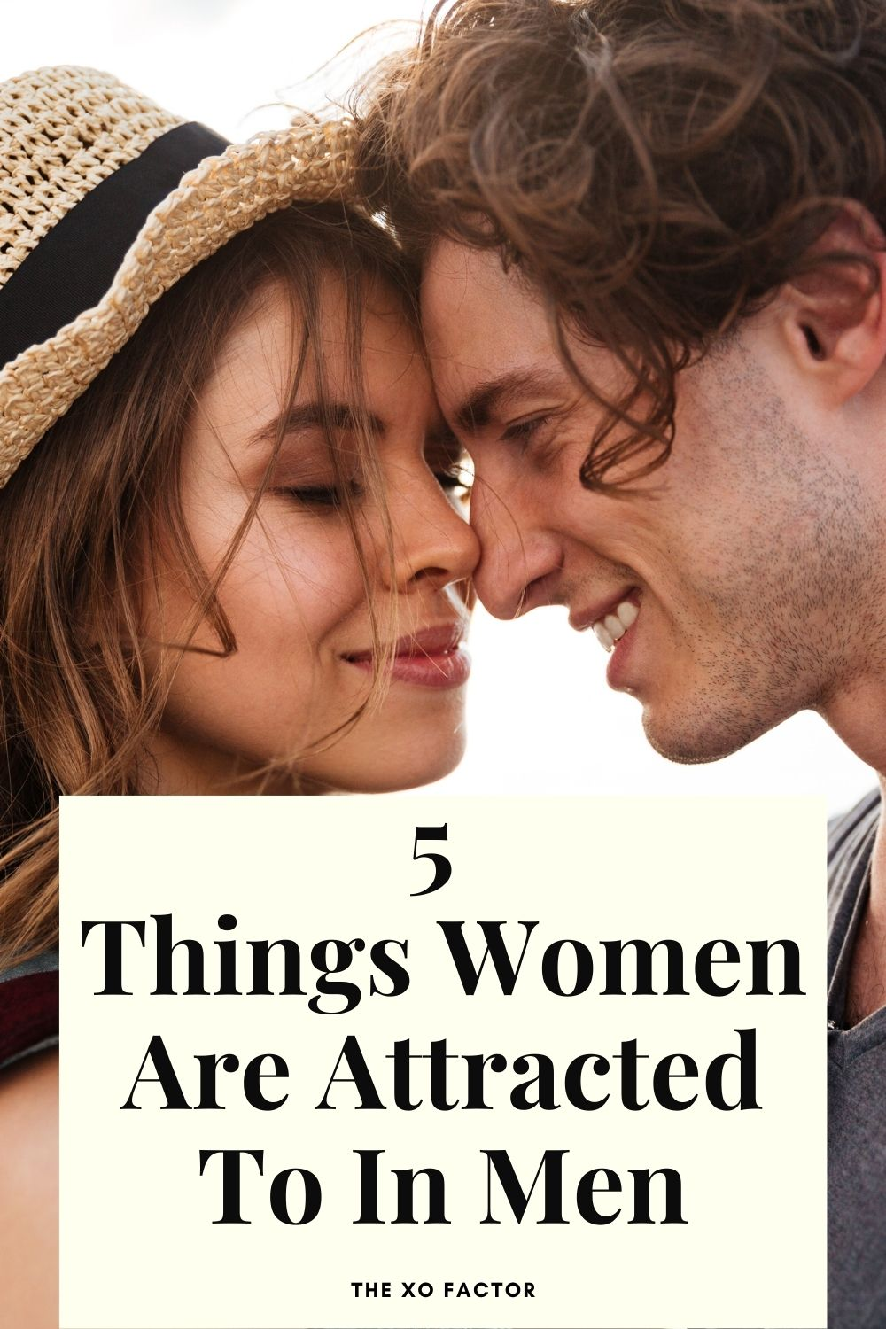 5 things women are attracted to in men