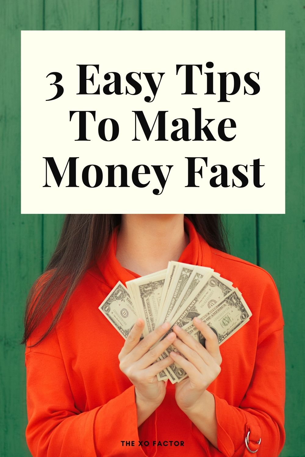 3 easy tips to make money fast