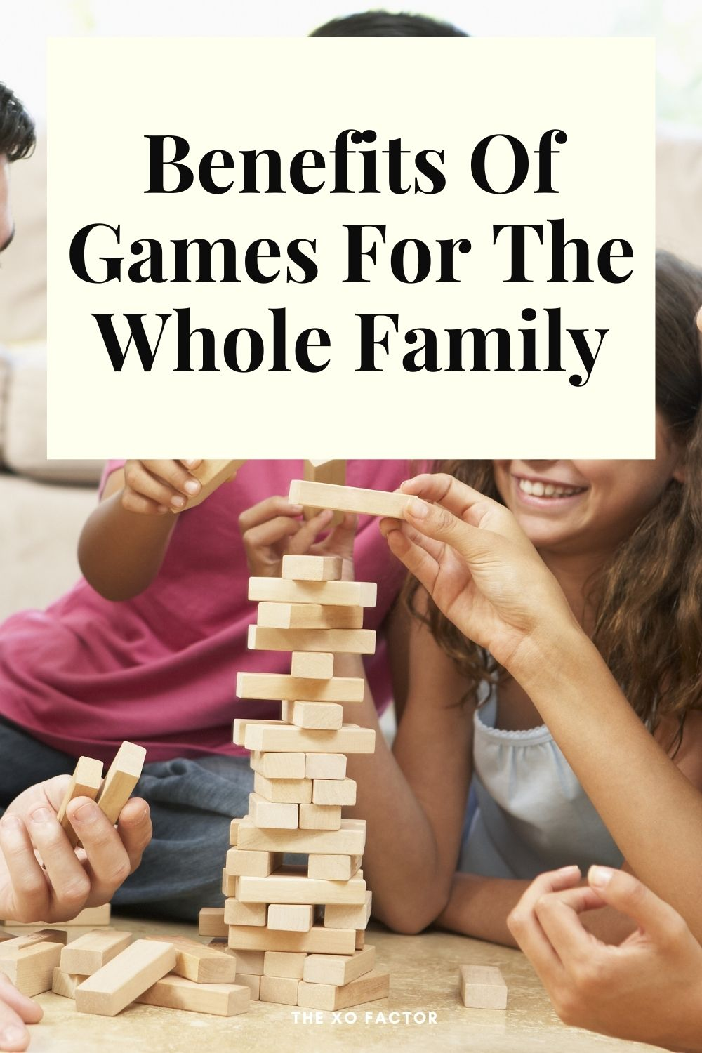 benefits of games for the whole family