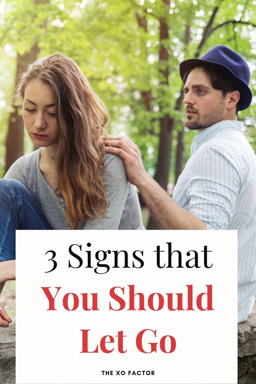 3 signs you should let go