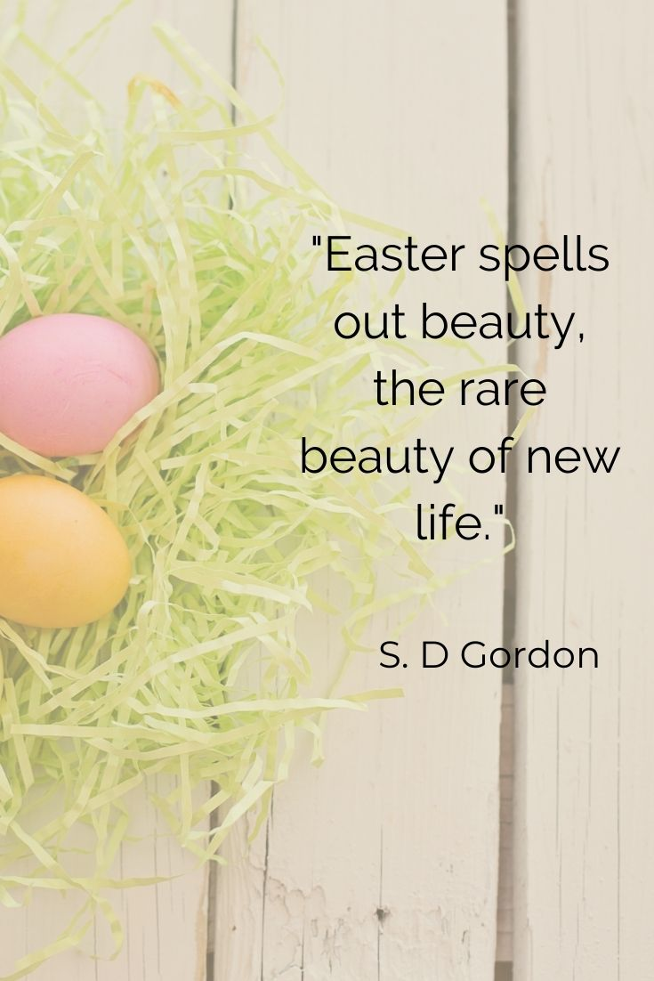 """Easter spells out beauty, the rare beauty of new life."""" S.D Gordon easter quotes with images"""