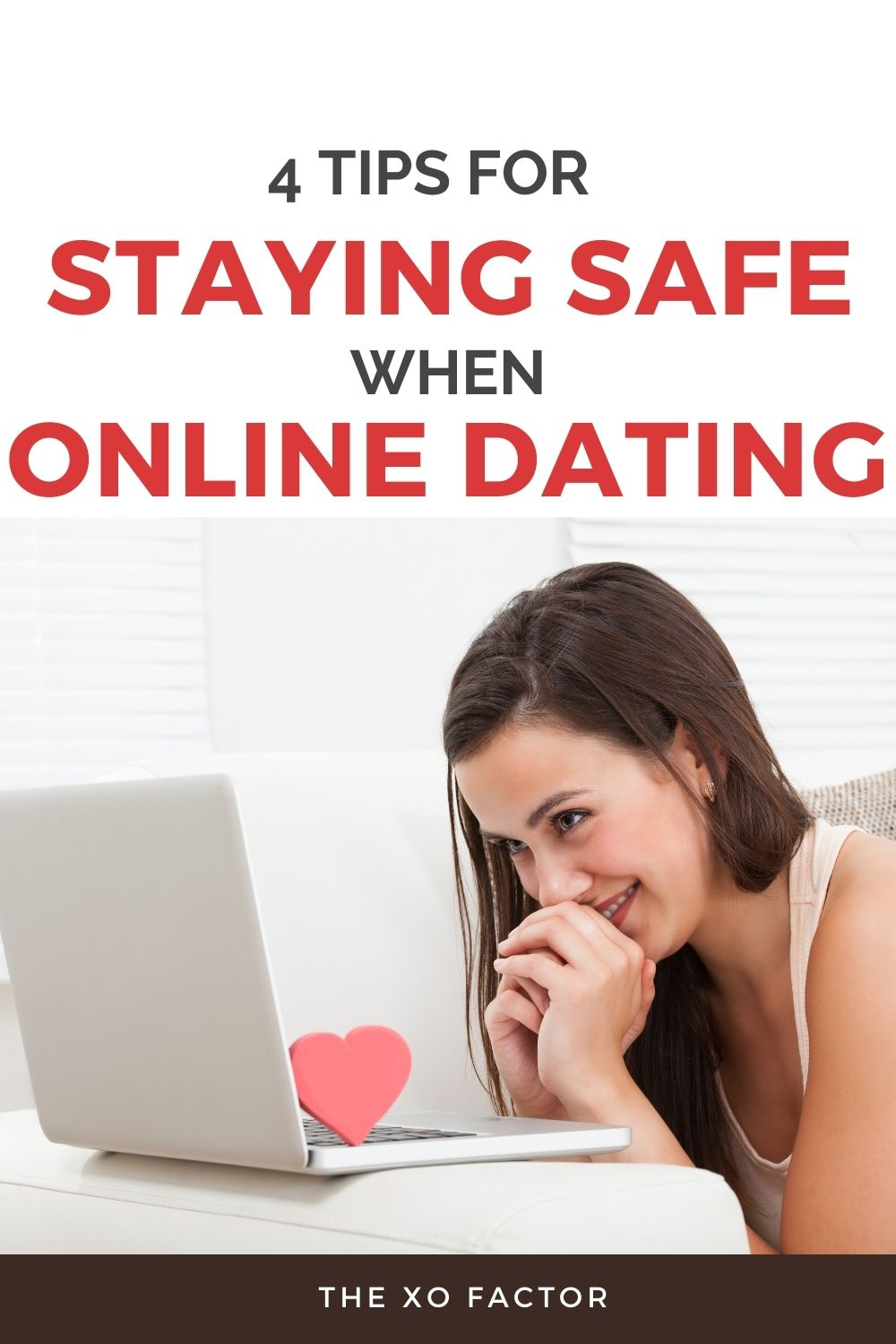 4 tips for taying safe when online dating
